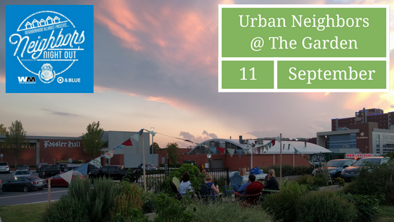 2018 Neighbors Night Out is Tuesday, September 11th, in the Garden (6pm)